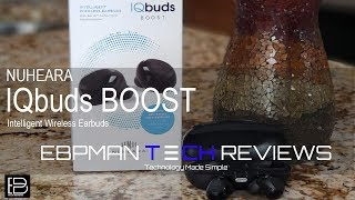 NEW! IQbuds Boost Now with Ear ID - NAL/NL2 Detailed Review