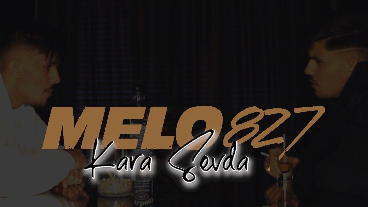 Melo68 - Kara Sevda (Offizielles Video)
