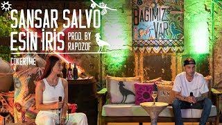 Sansar Salvo & Esin İris & Rapozof – Çökertme #BağımızVar.mp3