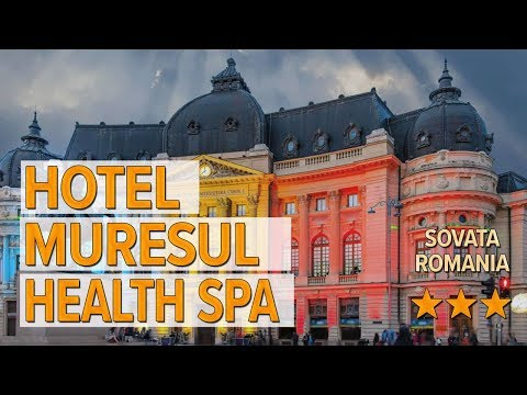 hotel-muresul-health-spa-hotel-review-|-hotels-in-sovata-|-romanian-hotels