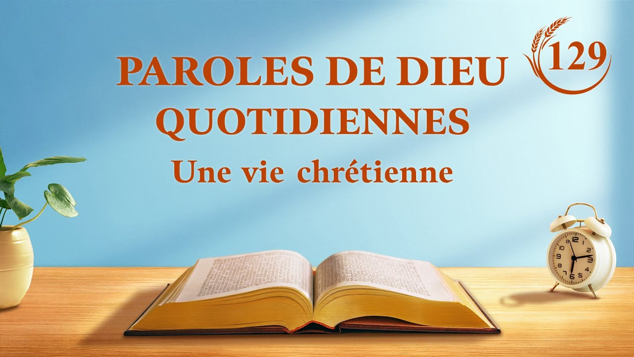 Paroles de Dieu quotidiennes | « Les deux incarnations sont l'accomplissement de la signification de l'incarnation » | Extrait 129