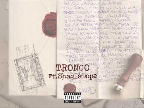 Los Poetas - Tronco ft. ShaqIsDope