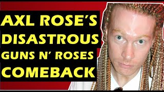 Guns N' Roses  Axl Rose's Disastrous Return & Slash, Duff & Matt Sorum's Thoughts