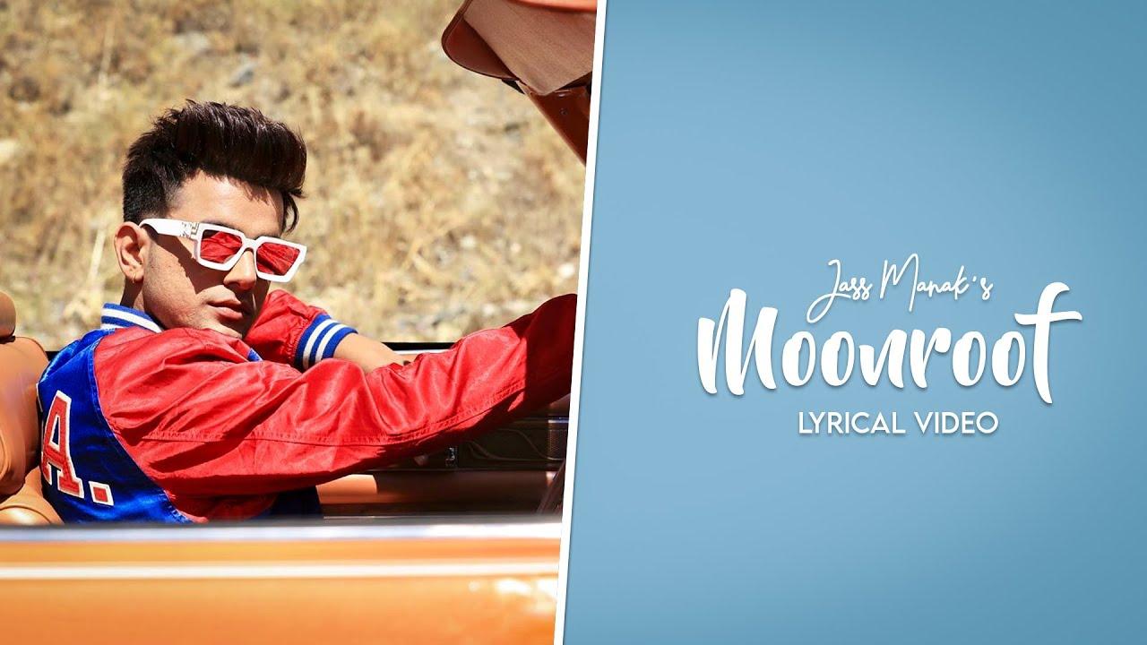 Moonroof (Official Video) - Jass Manak | Sukhe | Geet Mp3 | GK Digital | Lyrical Video