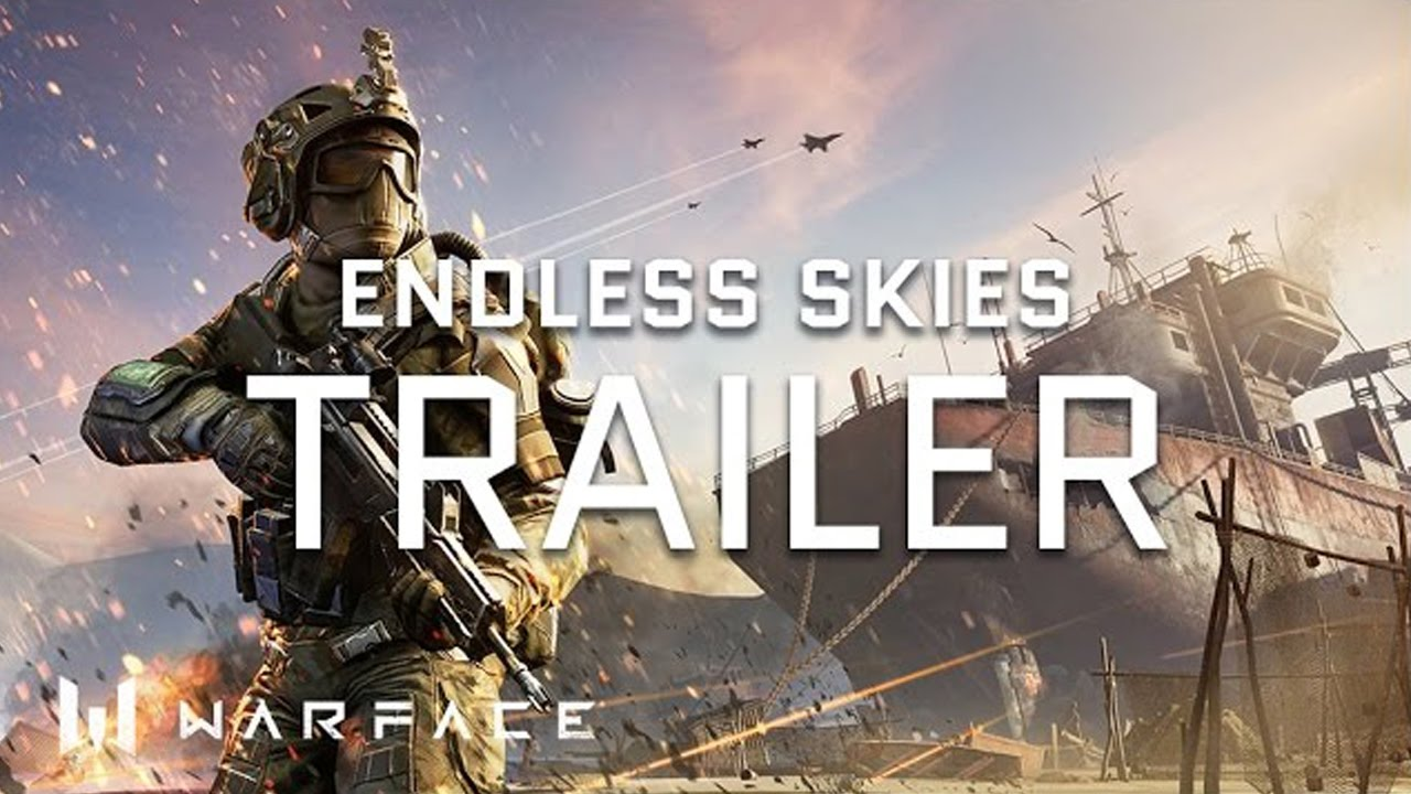 Warface - Trailer - Operation Endless Skies