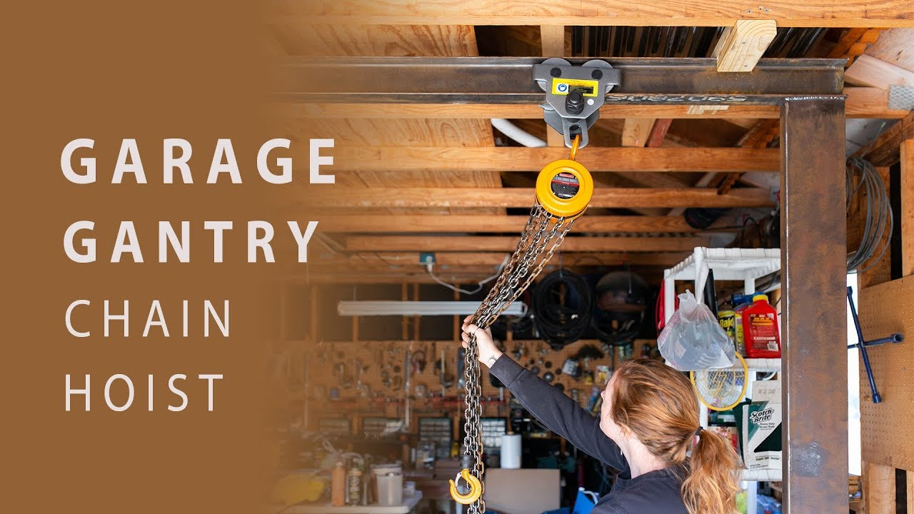 DIY Garage Gantry with Chain Hoist