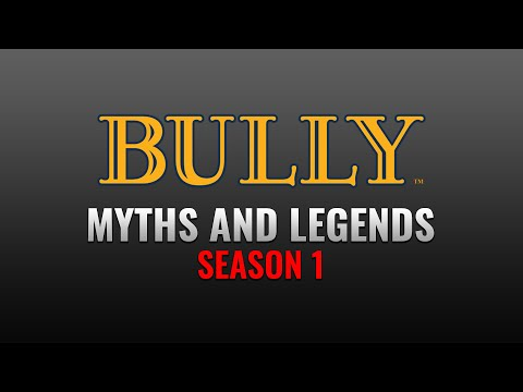 Bully: Myths & Legends - Ghost Girl [HD]