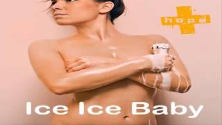 HOPE - Ice Ice Baby (Vanilla Ice Cover)