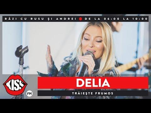 Delia - Trăiește Frumos (Live @ Kiss FM)