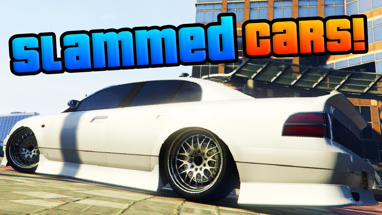 Gta online the best slammed cars slammed lowered car showcase gta 5 best cars youtube