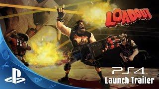 Loadout - Launch Trailer | PS4