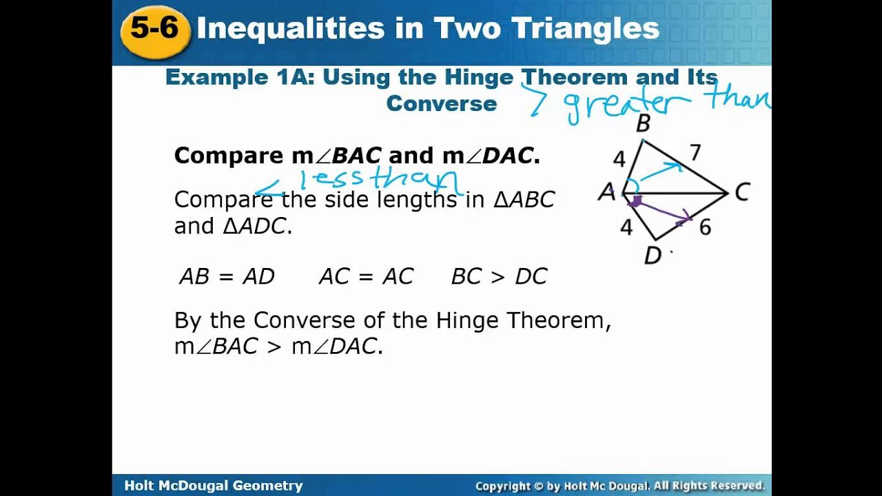 Geometry Ch5 Sect6 Video Inequalities In Two Triangles