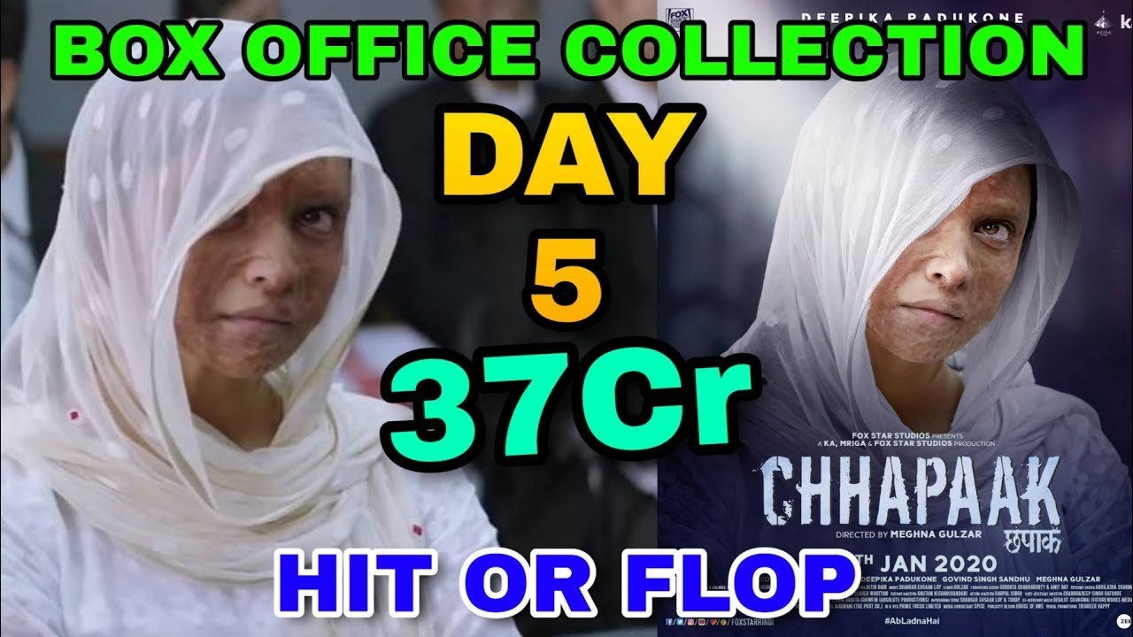 Chhapaak movie Box office collection Day 5 | Hit Or Flop ...