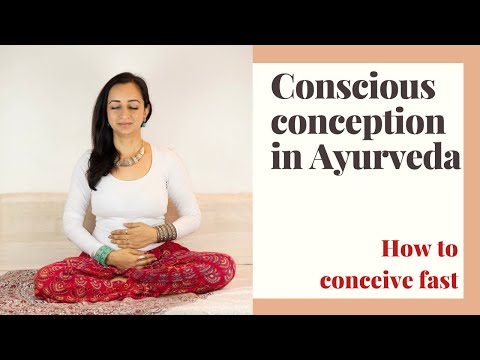 How to get pregnant naturally - Conscious Conception in Ayurveda