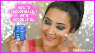 How to Remove makeup with coconut oil | natural and quick way | Perkymegs