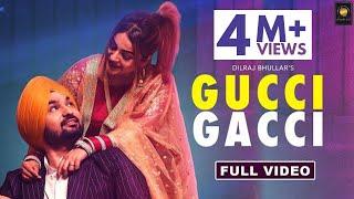 Gucci Gacci | Dilraj Bhullar ft. Afsana Khan | Shehnaz Gill | Shree Brar | Latest Punjabi Songs 2019
