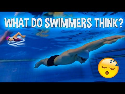 WHAT SWIMMERS THINK WHILE SWIMMING!