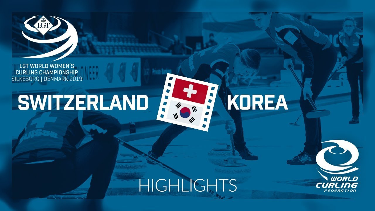 HIGHLIGHTS: Switzerland v Korea - semi-final - LGT World Women's Curling  Championship 2019