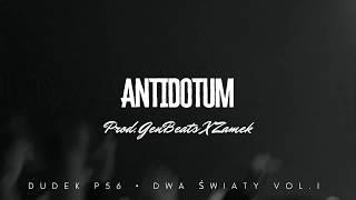DUDEK P56 - ANTIDOTUM  PROD.GENBEATS,ZAMEK