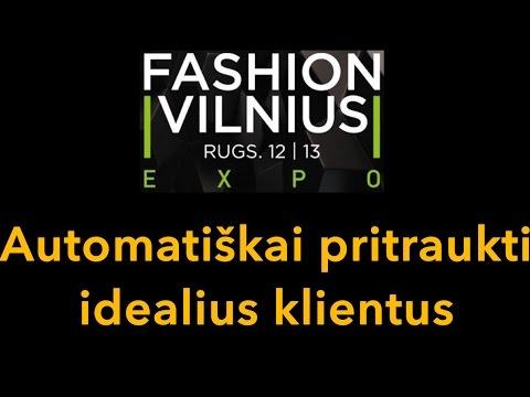 Fashion Vilnius Expo prezentacija - Kaip Automatiškai pritraukti idealius klientus..