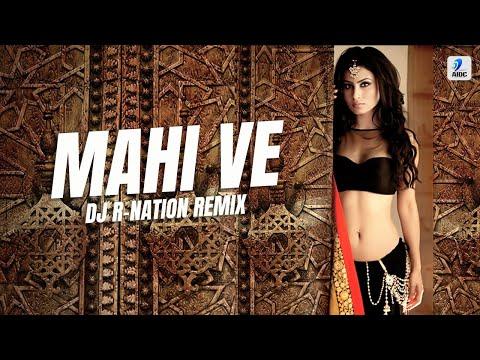 Mahi Ve - DJ R-Nation Remix | R-Nation Hits Vol.4