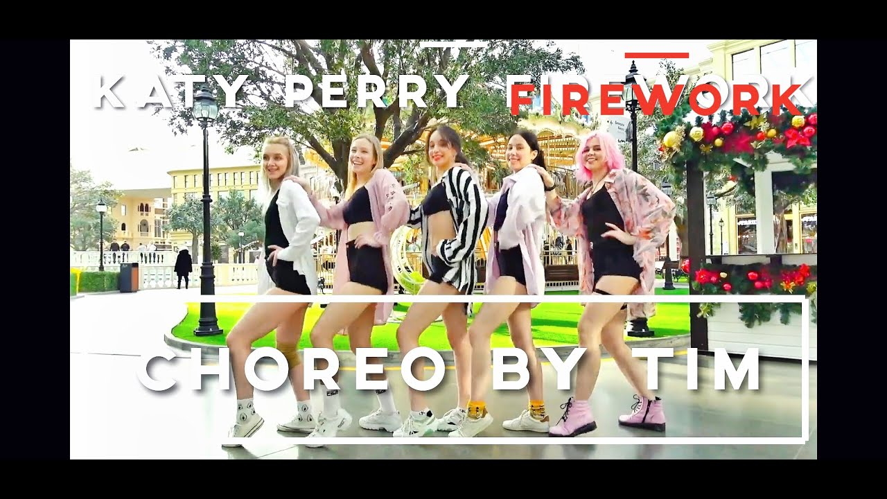 Katy Perry  Firework Tim choreography (Timofey)  1 take ver
