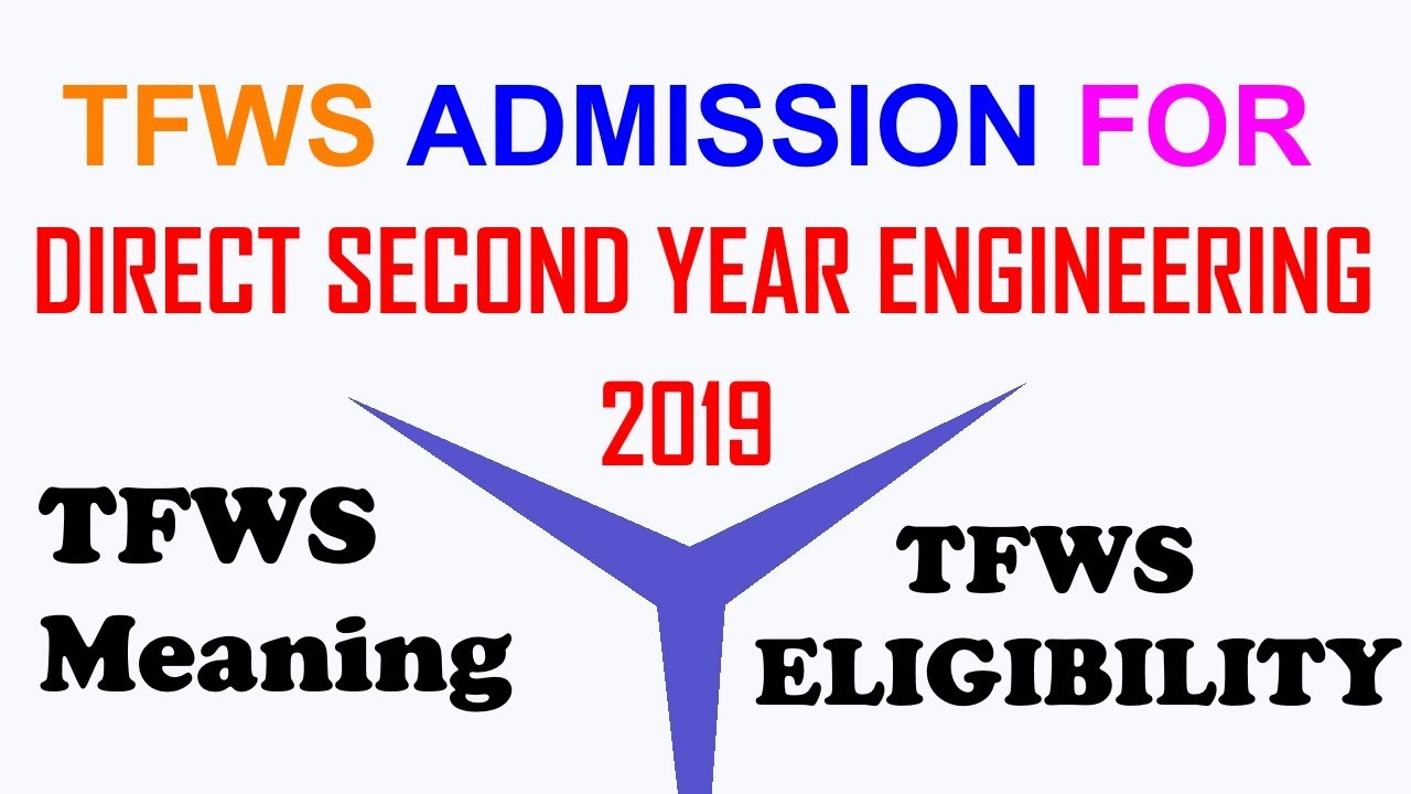 TFWS Admission For Direct Second Year Engineering 2019-20 |TFWS Meaning &  ELIGIBILITY in Hindi