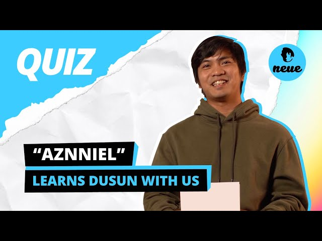 Aznniel Learns Dusun With Us
