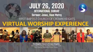 July 26, 2020: International Day Virtual Worship Experience