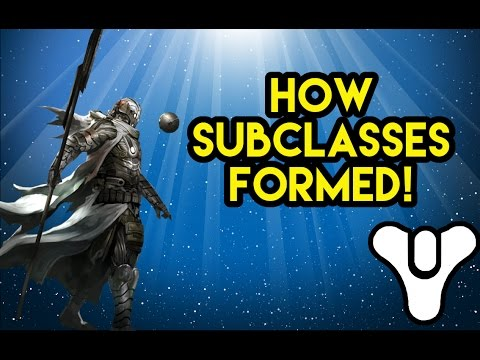 Destiny Lore How Subclasses were formed?   Myelin Games