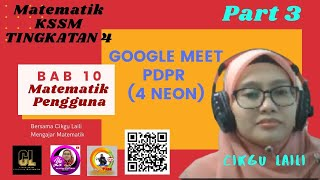 #GoogleMeet #Matematik #KSSMtingkatan4 Bab 10 : Matematik Pengguna