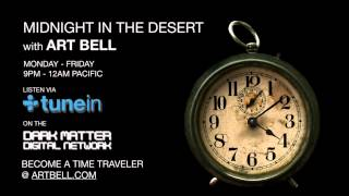 Midnight In The Desert with Art Bell Joined by Guest Andrew D. Basiago: 1st Hour
