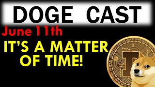 A Video DOGECOIN HOLDERS MUST WATCH!! [June 11th]