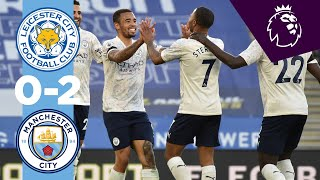 HIGHLIGHTS | Leicester 0-2 Man City | MENDY & JESUS