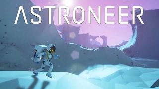 ASTRONEER - Один против целой планеты!