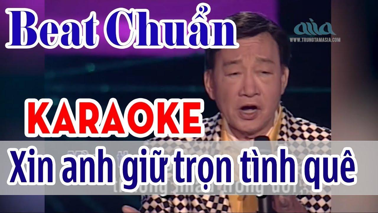 Xin Anh Giữ Trọn Tình Quê Karaoke Tone Nam – Duy Khánh | Asia Karaoke Beat Chuẩn