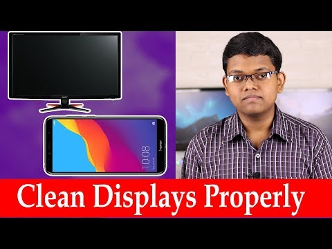 How To Clean Displays Mobile Phones, TVs & Monitors Explained In Hindi