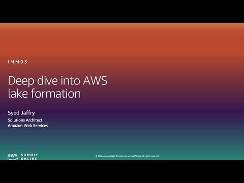 Deep Dive Into AWS Lake Formation - Level 300 (United States)