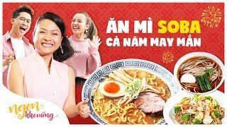 Ngon Khó Cưỡng | Ăn mì Soba, cả năm may mắn | Tập 8 | Food Review