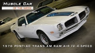 Muscle Car Of The Week Video #3: 1970 1/2 Pontiac Trans Am Ram Air IV