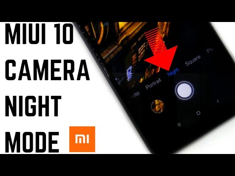 Miui 10 Camera With Night Mode And 960 Fps Slow Motion | Support Device
