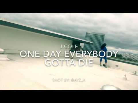J. Cole - One Day Everybody Gotta Die @jaeduhgoat