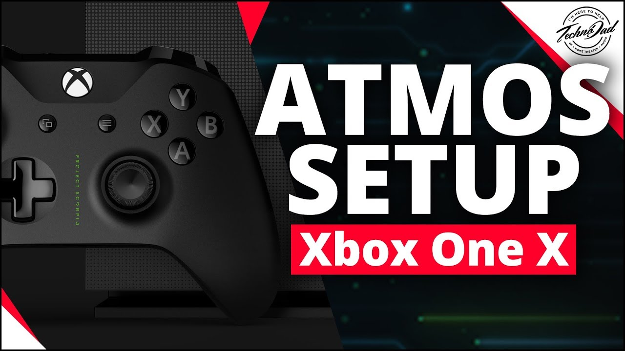 How To Setup Dolby Atmos on Xbox One X | 4K Home Theater Reviews
