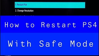 PS4 How to Restart PS4 with Safe mode