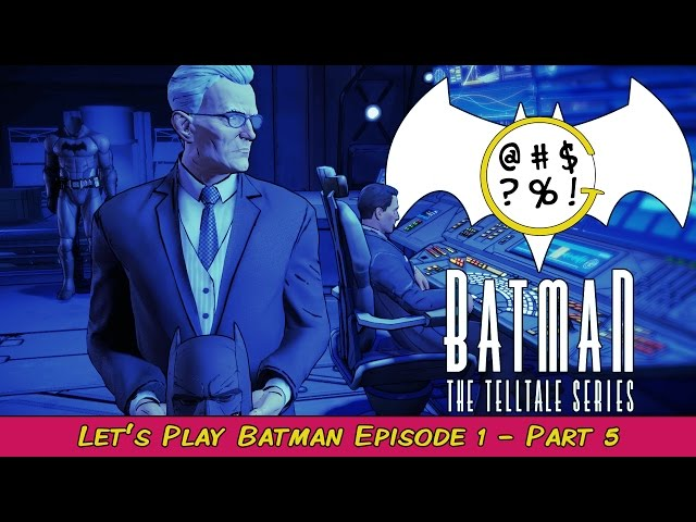 Batman: The Telltale Series - Episode 1 Part 5 | Grawlix Plays