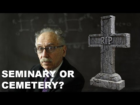 SEMINARY OR CEMETERY - Discovering the Knowledge of God