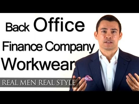 Back-Office Work Wear - Style Advice For London Man Working At International Finance Company