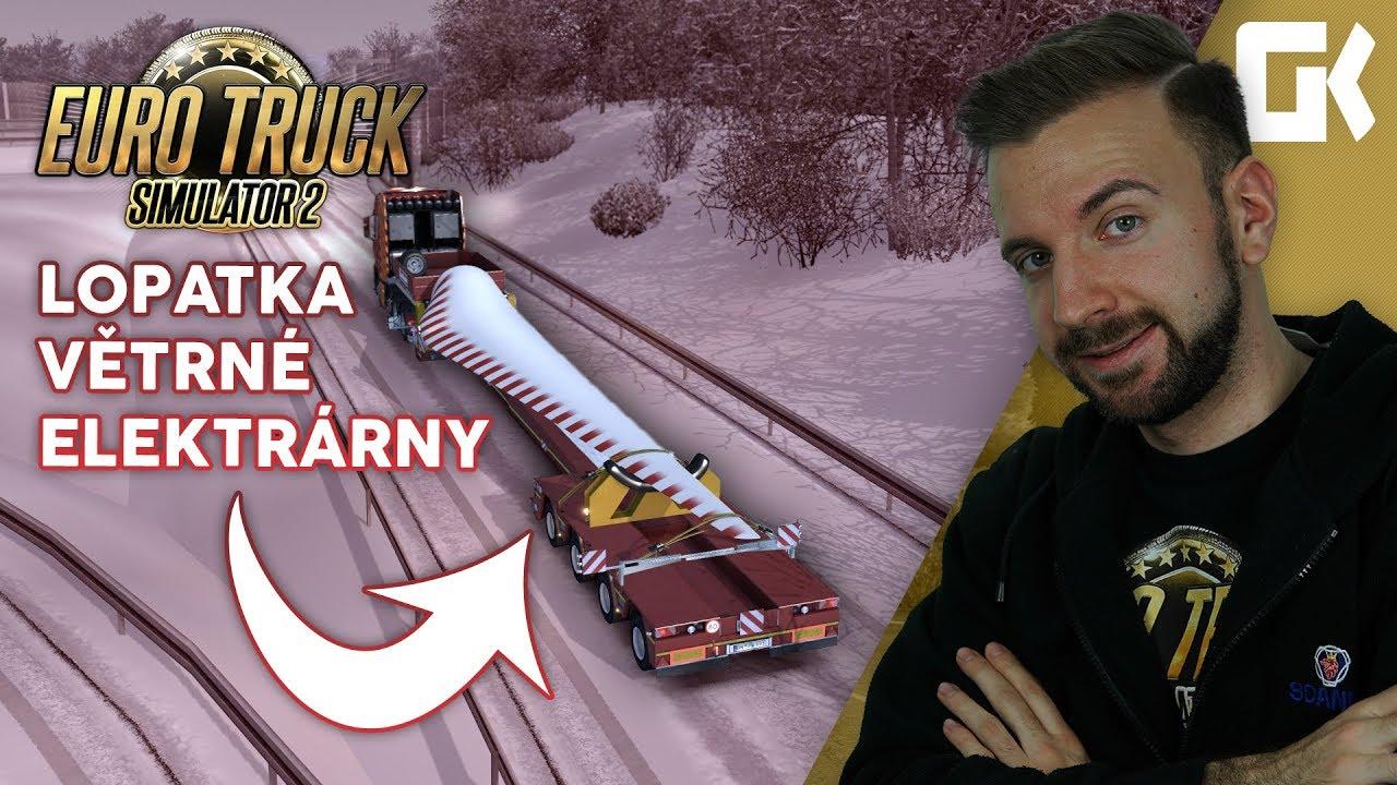 LOPATKA VĚTRNÉ ELEKTRÁRNY! | Euro Truck Simulator 2