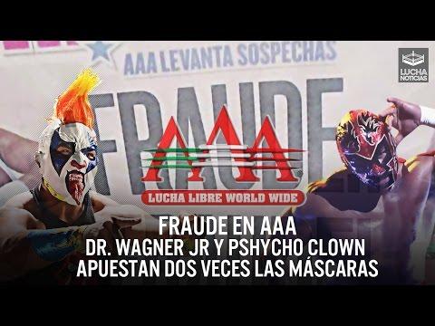 Fraude en AAA - Dr. Wagner Jr y Psycho Clown apuestan dos veces las máscaras