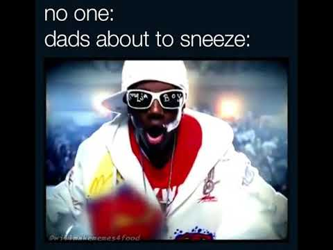Dad Sneeze Meme